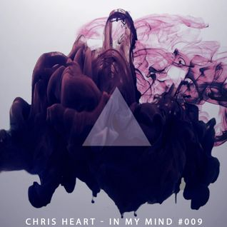 Chris Heart - In My Mind #009