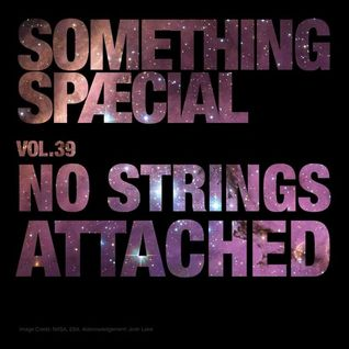 SOMETHING SPÆCIAL VOL.39 by NO STRINGS ATTACHED