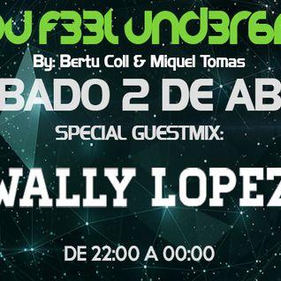 C4N Y0U F33L UND3R6R0UND 027 Radioshow by Bertu Coll & Miquel Tomás (Guest Mix: WALLY LOPEZ)