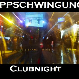 Kippschwingung - Clubnight