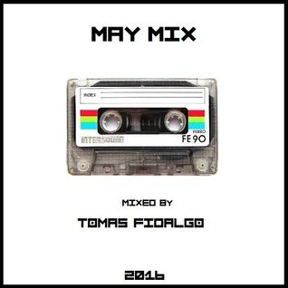 MAY MIX (Mixed by TOMAS FIDALGO)