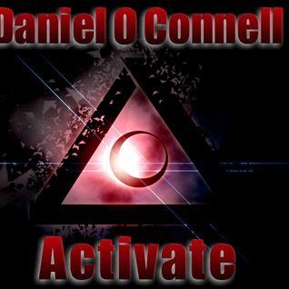 Daniel O Connell - Activate (Original Mix)