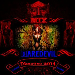 Daredevil (TAmaTto 2015 House Mashup Mix)