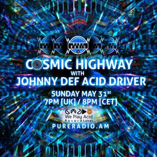 Cosmic Highway_31MAY2015 @ Pure Radio [Amsterdam]