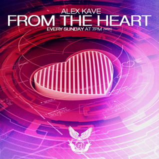 ALEX KAVE ♥ FROM THE HEART @ EPISODE #131 [09/08/2015]
