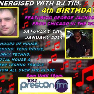 Energised With DJ Tim - 18/1/14/ - 103.2 Preston fm