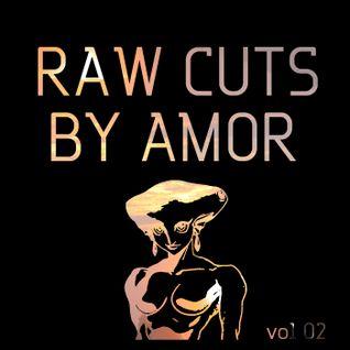 Raw Cuts 02 by Amor