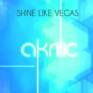 Shine Like Vegas - LMFAO, Skrillex, Deadmau5, Justice, Feed Me, Sam Adams.