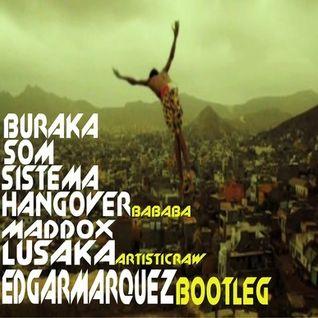 Buraka Som Sistema - Hangover (BaBaBa) vs Artistic Raw & Maddox - Lusaka (Edgar Marquez Mashup)