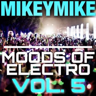 Moods of Electro Vol.5