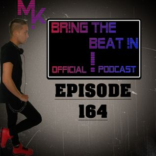 BR!NG THE BEAT !N Official Podcast [Episode 164]