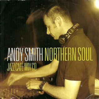 DJ Andy Smith Northern Soul 45's Mix 3 - July 07
