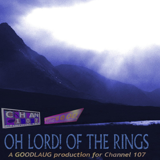 Oh Lord! Of The Rings (Story Only Edit) - GOODLAUG
