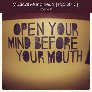 Musical Munchies 2 [Top 2013]
