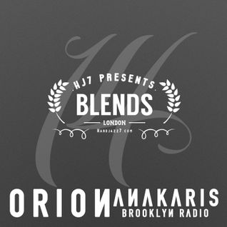 HJ7 Blends #14 (Orion Anakaris)