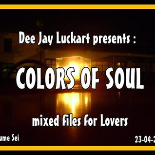 COLORS OF SOUL VOLUME SEI MIX BY LKT 23-04-2012