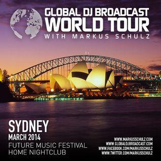 Global DJ Broadcast Mar 13 2014 - World Tour: Sydney