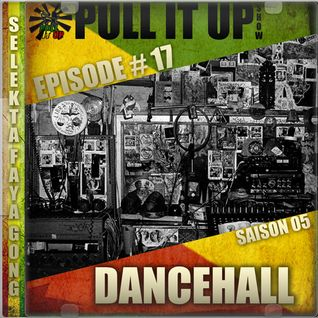 Pull It Up Show - Episode 17 - S5