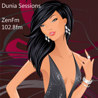 Dunia Sessions : 23 (Zen FM Broadcast & Dubtractor Radio Re-Broadcast)