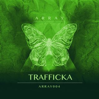Arraylive//004 - Trafficka