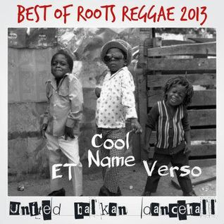 THE BEST OF ROOTS REGGAE 2013 edition