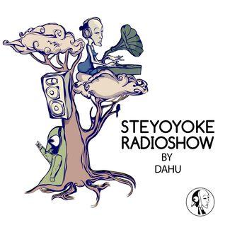 Dahu - Steyoyoke Radio Show #051