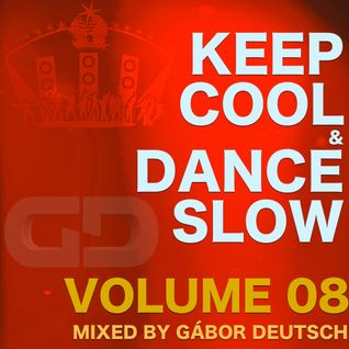 Keep Cool & Dance Slow vol.08