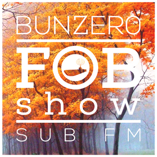 SUB FM - BunZer0 ft. Mr Jo - 15 10 15