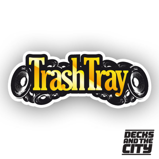 Decks And The City Podcast 03. - Trashtray