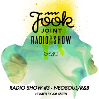 JOOK JOINT RADIO #3: Neosoul & R&B Mixtape