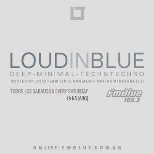 Loud in Blue radioshow 24-10-15 - [ part 1 - JP Elorriaga ]
