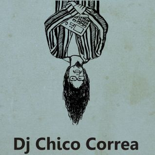 MixTape Promo - Dj ChicoCorrea 16 April 2014