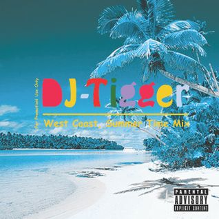 DJ Tigger West Coast Summer Time Mixset