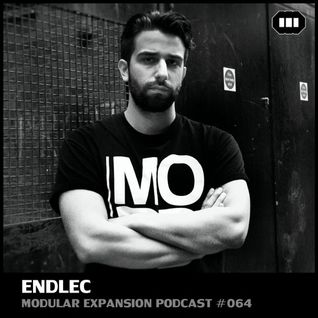 MODULAR EXPANSION PODCAST #064 | ENDLEC