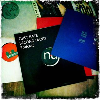 First Rate - Second Hand. September 1st 2015 Podcast