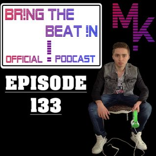 BR!NG THE BEAT !N Official Podcast [Episode 133]