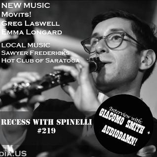 RECESS with SPINELLI #219, Giacomo Smith + AudioDamn!