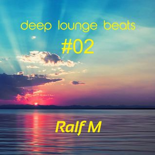 Deep Lounge Beats #02