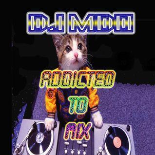Addicted To MIX