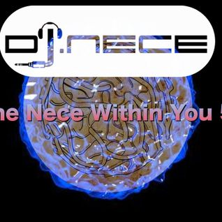 DJ.Nece's The Nece Within You 57
