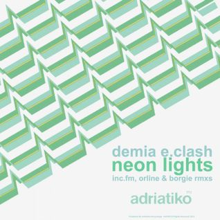 Demia E.Clash - Neon Lights Ep