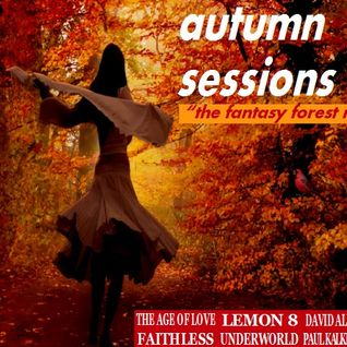 Autumn Sessions '15 - The Fantasy Forest Mix