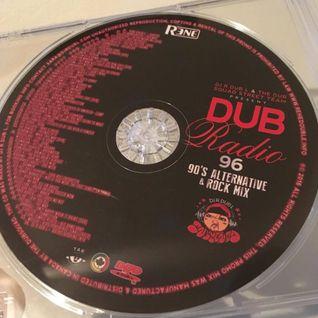 Dub Radio #96 (1990's Rock & Alternative mix) 2015 Full Mix Presented by Rene Double