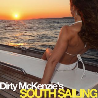 Dirty McKenze: South Sailing (Sunset Beats)