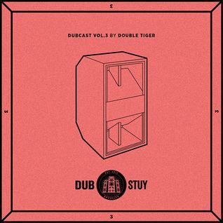Dubcast Vol.3 (Double Tiger)