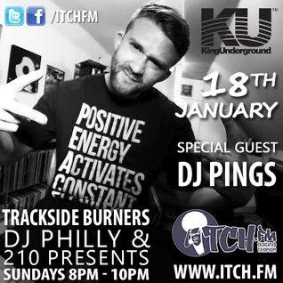 DJ Philly & 210 Presents- Trackside Burners 65 - DJ Pings - ITCH FM (18-JAN-2015)