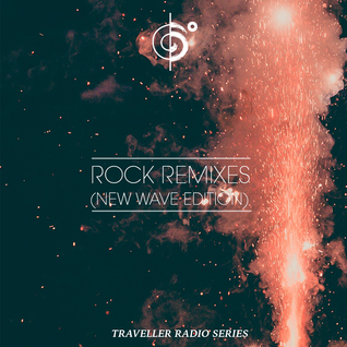Traveler's Rock Remixes (New Wave Edition)