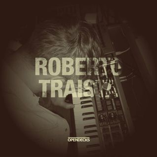 Roberto Traista @ Studio Live Opendecks Records - 13.04.2014
