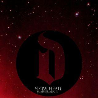 Slow Head - Summer Mix iii