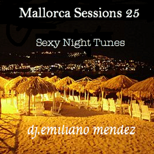 MALLORCA SESSIONS 25 - Sexy Night Tunes
